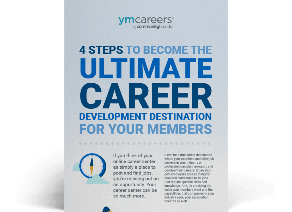 4 Steps to Become the Ultimate Career Development Destination for Your Members
